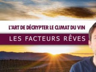 🌤️Comment décrypter le climat d'un vignoble : Les facteurs REVES (Leçon n°135)